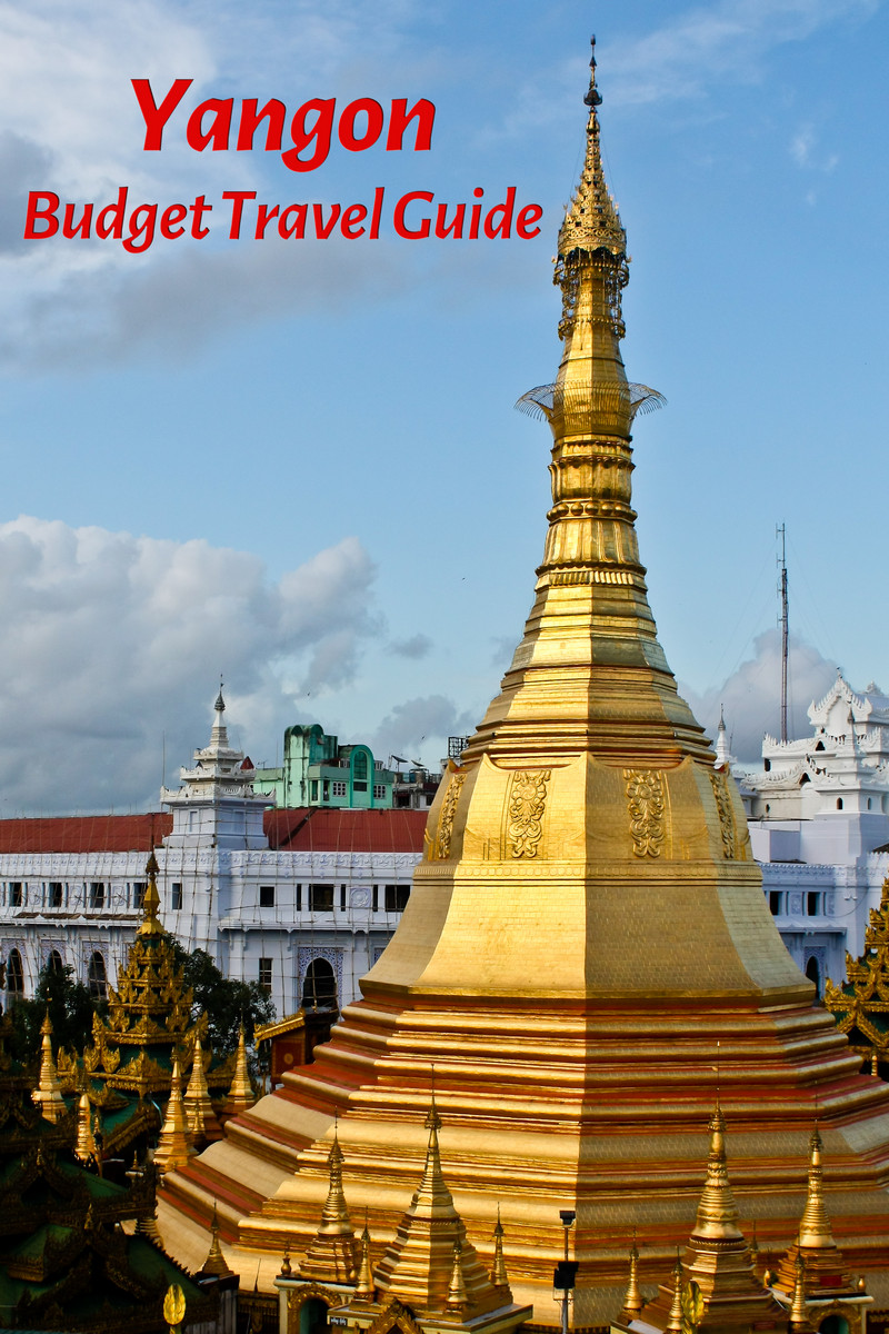 Budget travel guide for Yangon in Myanmar