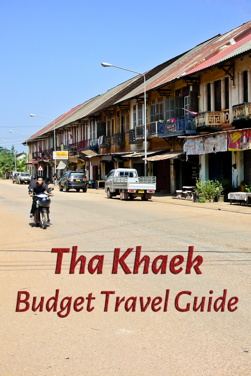 Budget travel guide for Tha Khaek in Laos