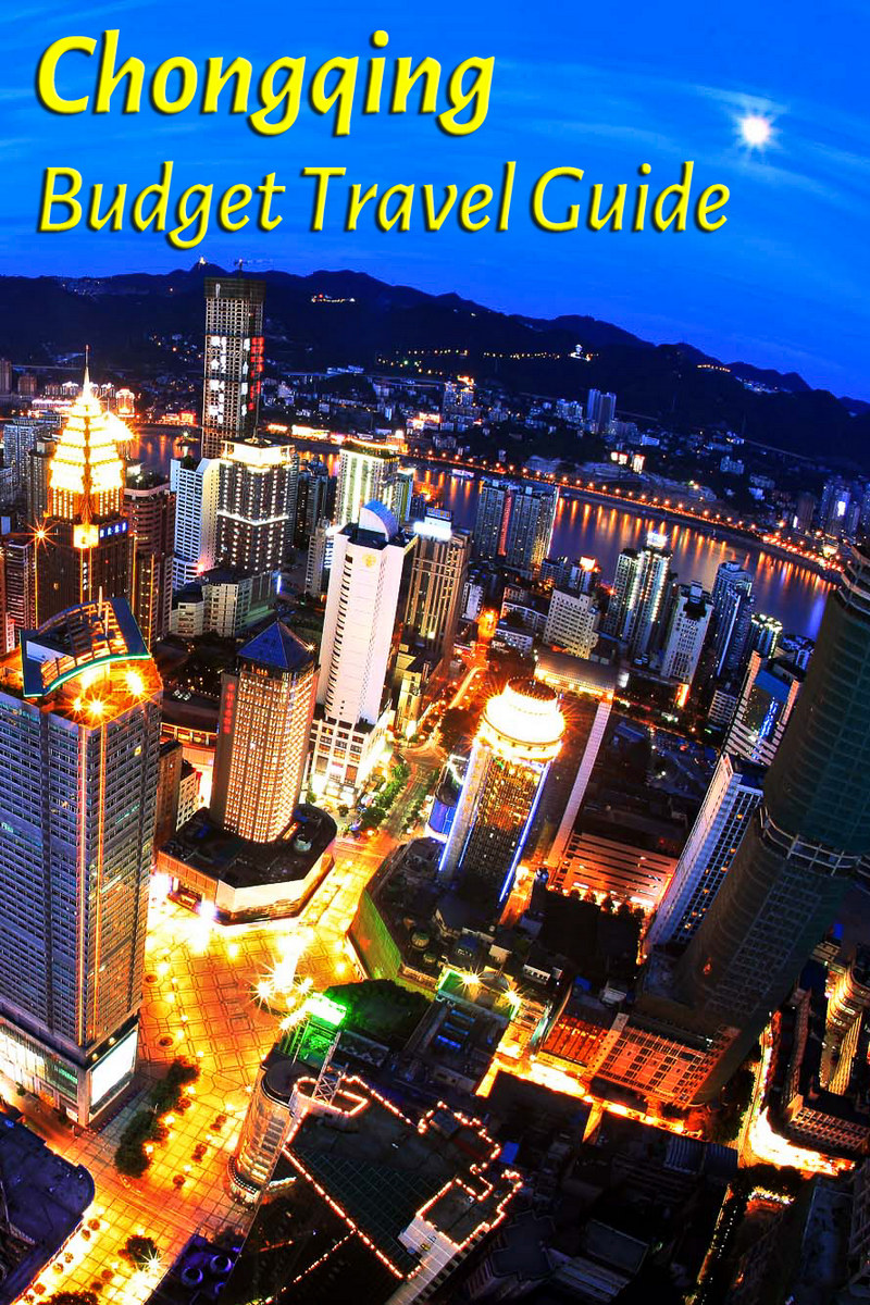 Budget travel guide to Chongqing in China