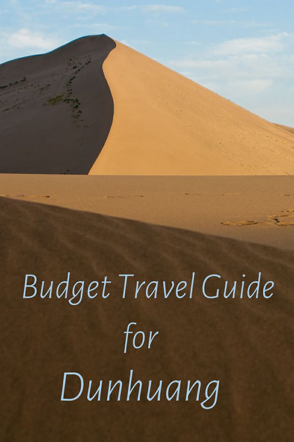 A budget travel guide for Dunhuang, China