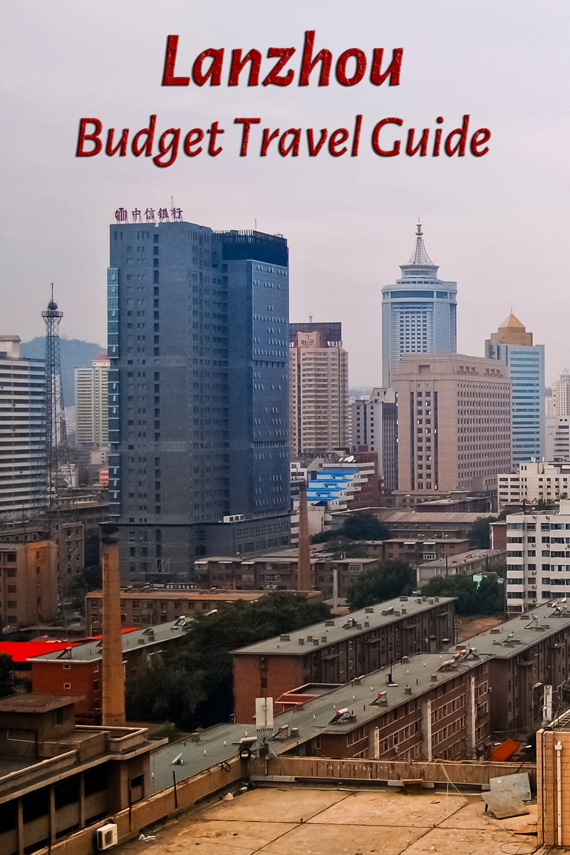Budget travel guide for Lanzhou in China