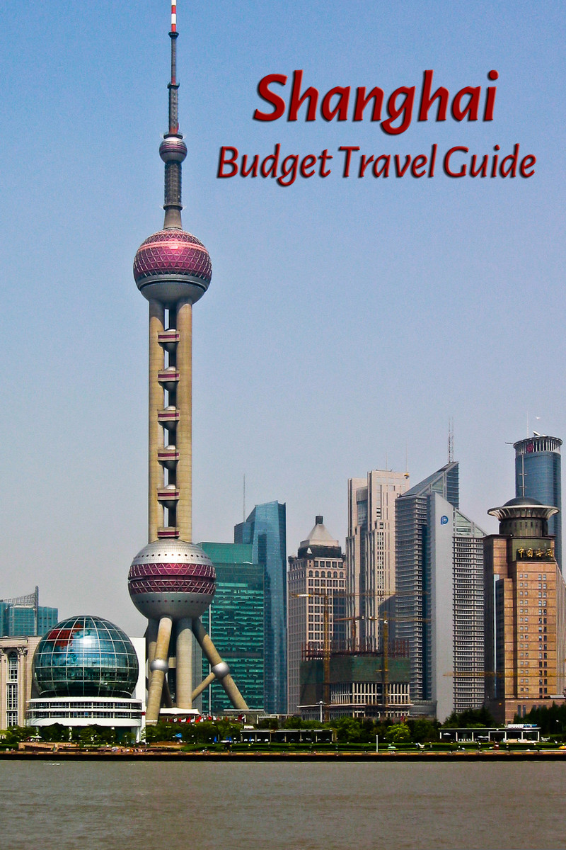 Budget travel guide for Shanghai, China