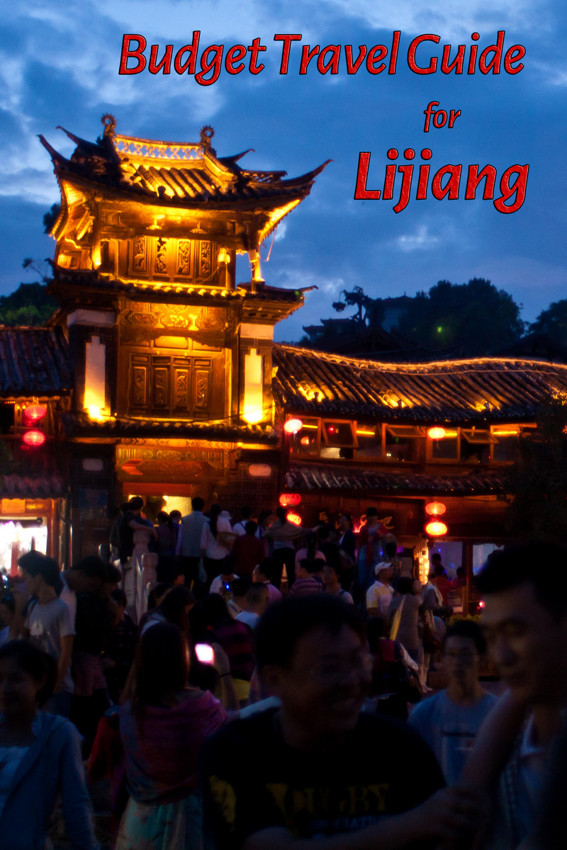 Budget travel guide for Lijiang in China