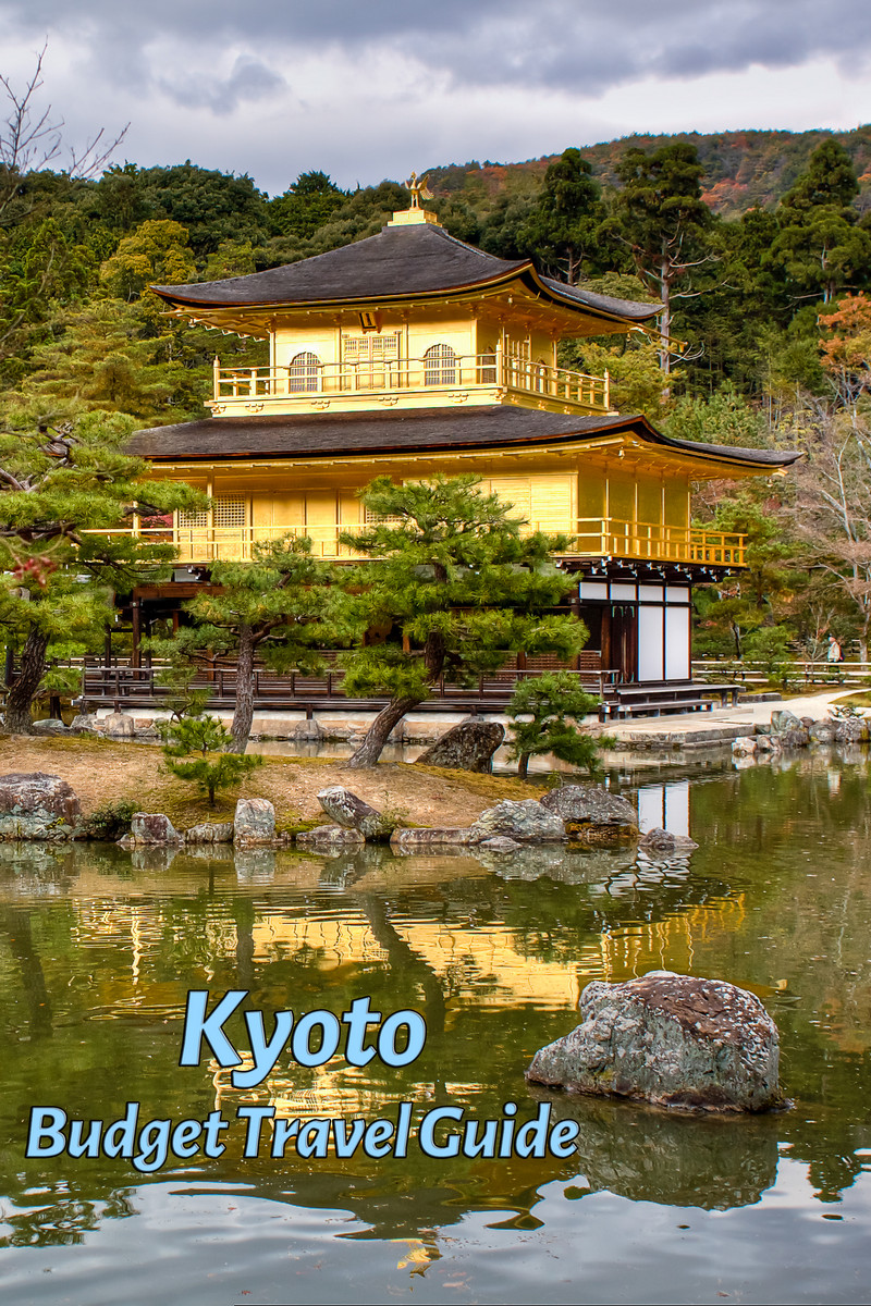 Budget Travel Guide for Kyoto in Japan